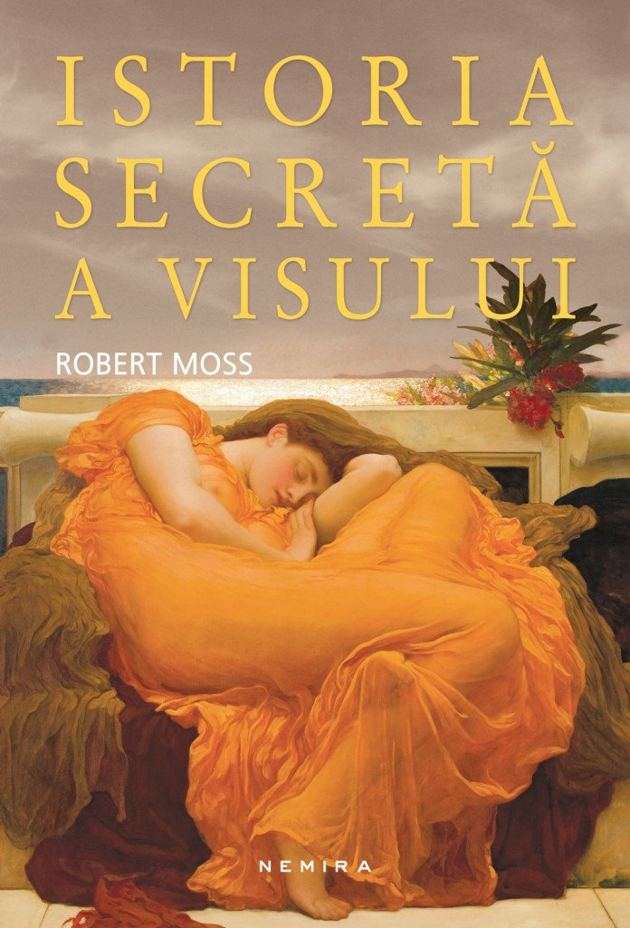 robert-moss---istoria-secreta-a-visului-c1