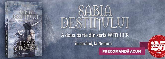 Avanpremieră: citeşte un fragment din Sabia destinului