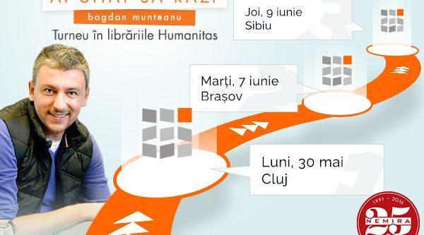 """Bogdan Munteanu duce volumul """"Ai uitat să râzi"""" la Brașov și Sibiu!"""
