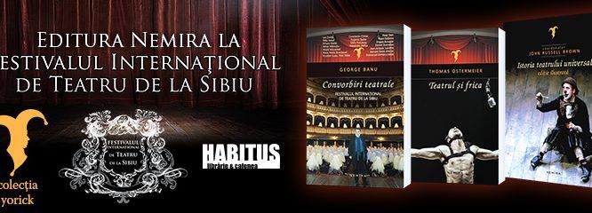 Editura Nemira la Festivalul Internaţional de Teatru de la Sibiu