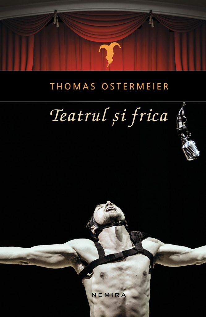 thomas-ostermeier---teatrul-si-frica_c1_1
