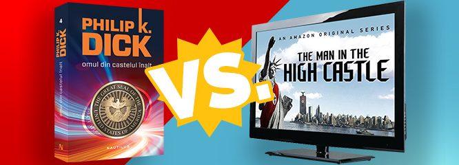 Omul din Castelul Înalt: De ce să citesc cartea când am văzut serialul?