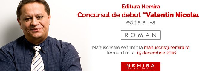 """Editura Nemira lansează a doua ediţie a concursului de debut în proză """"Valentin Nicolau"""""""