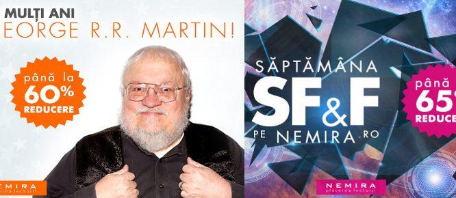 Săptămâna lui George R.R. Martin e săptămâna SF&F