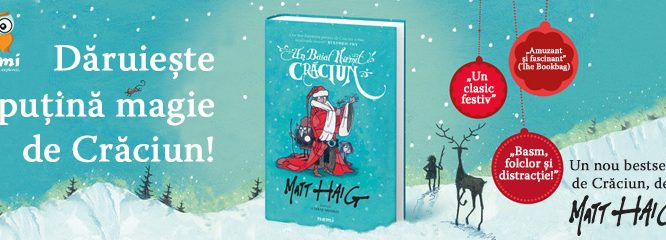 Cea mai frumoasă carte de sărbători: Un băiat numit Crăciun, de Matt Haig apare la editura Nemi