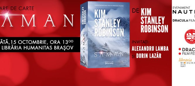 Șaman, de Kim Stanley Robinson se lansează la Brașov în cadrul Dracula Film Festival