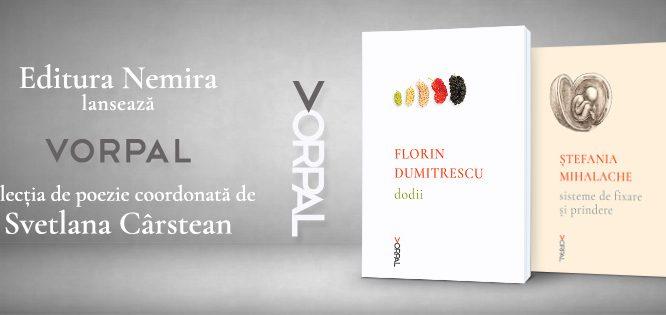 VORPAL – noua colecție de poezie a editurii Nemira, coordonată de Svetlana Cârstean