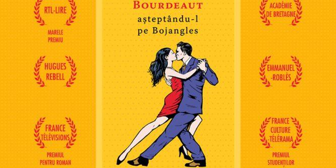 """""""Așteptându-l pe Bojangles"""", multi-premiatul roman al lui Olivier Bourdeaut apare în colecția Babel"""