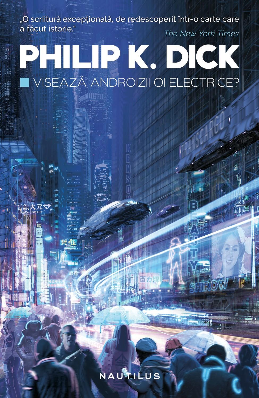philip-k-dick—viseaza-androizii-oi-electrice—c1