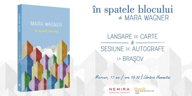 """Romanul """"În spatele blocului"""", de Mara Wagner se lansează la Brașov pe 17 mai"""