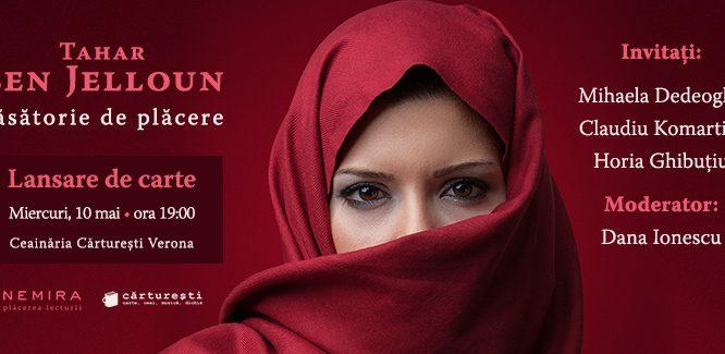 Căsătorie de plăcere, de Tahar Ben Jelloun se lansează miercuri, 10 mai
