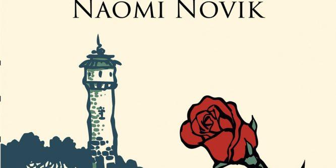 """Fragment: """"Aleasa Dragonului"""", de Naomi Novik"""