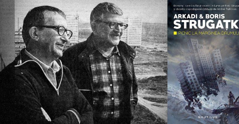 """Cum s-a născut """"Picnic la marginea drumului"""", de fraţii Strugaţki"""