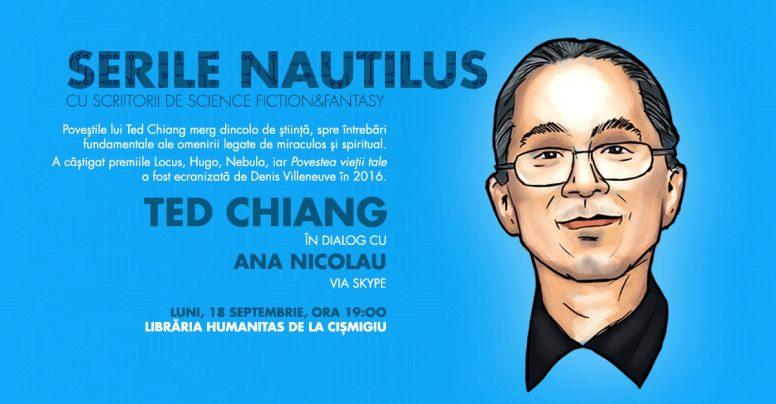 Serile Nautilus – scriitorul Ted Chiang în dialog cu Ana Nicolau la Librăria Humanitas din Cişmigiu