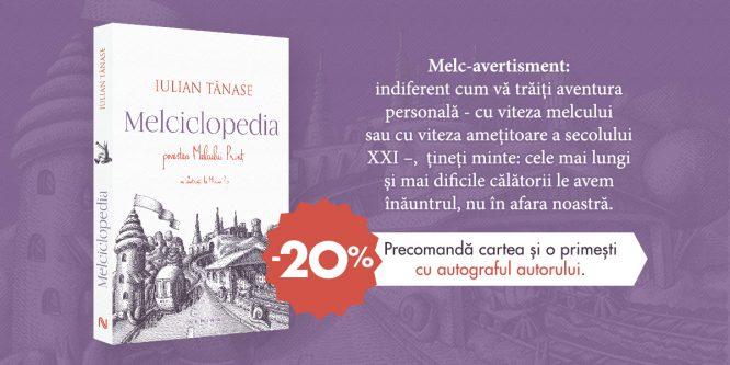 Melciclopedia, de Iulian Tănase & ilustrații de Mircea Pop – o aventură a imaginației și a erudiției