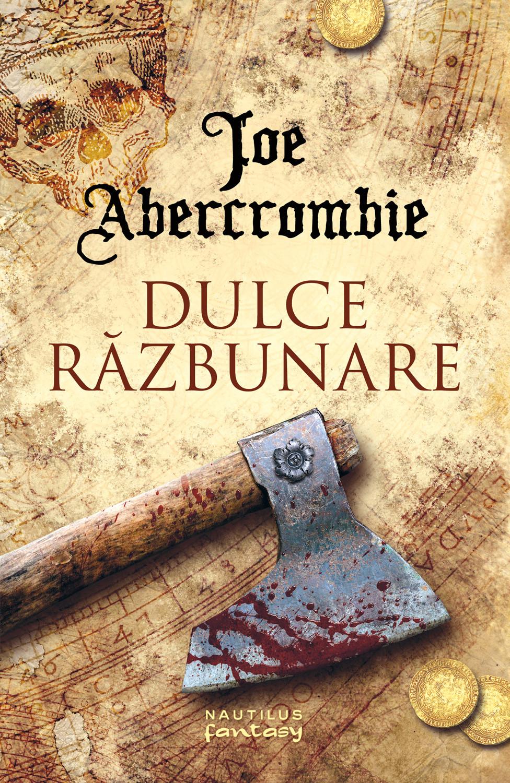joe-abercrombie—4—dulce-razbunare—c1