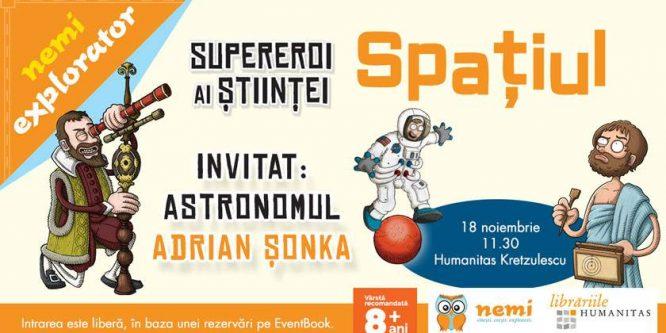 Atelier Supereroi ai științei cu astronomul Adrian Șonka