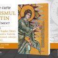 Lansare de carte: Creștinismul bizantin, de Olivier Clément