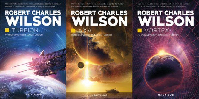 Trilogia Turbion, de Robert Charles Wilson, apare în noul format Nautilus