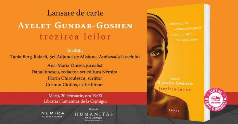 Lansarea romanului Trezirea leilor, de Ayelet Gundar-Goshen, marți, 20 februarie
