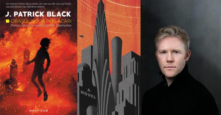 """J. Patrick Black: """"Scrisul este un proces: niciodată nu vei ști unde te va duce."""""""