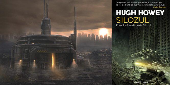 Silozul, de Hugh Howey: Un univers distopic înfricoșător