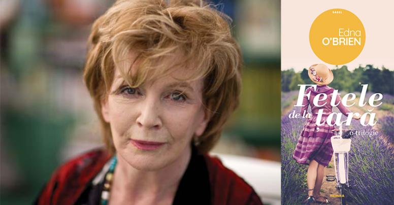 """Fragment în avanpremieră – """"Fetele de la țară"""", de Edna O'Brien"""