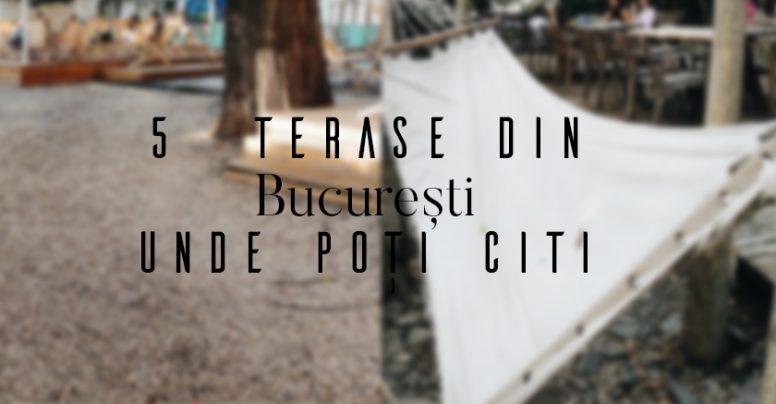Mini ghid literar: 5 terase din București în care să mergi să citești