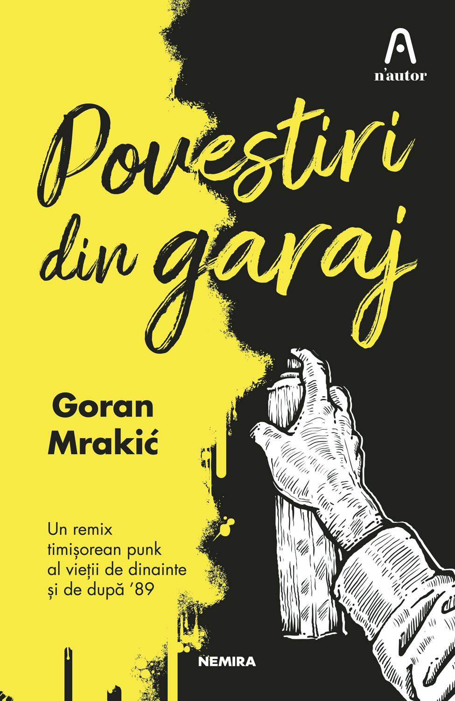 goran-mrakic—povestiri-din-garaj—c1 (2)