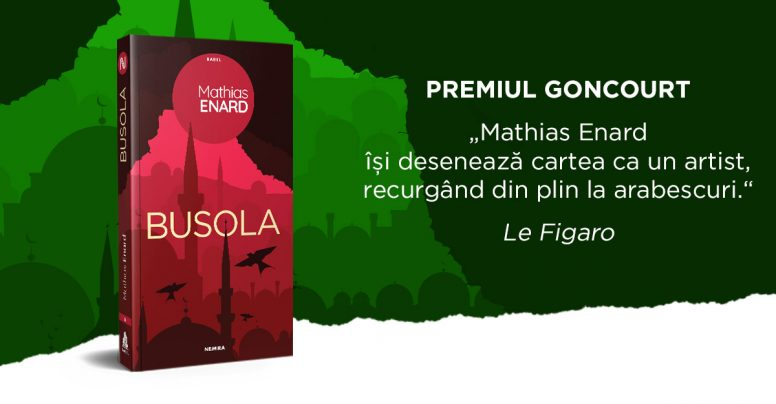 """""""Busola"""", roman câștigător al premiului Goncourt, apare la editura Nemira"""