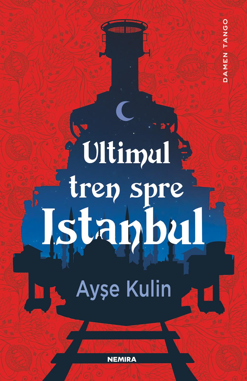 ayse-kulin—ultimul-tren-spre-istanbul_c1