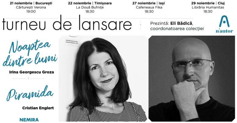 """Turneu de lansare n'autor – """"Noaptea dintre lumi"""", de Irina Georgescu și """"Piramida"""", de Cristian Englert"""