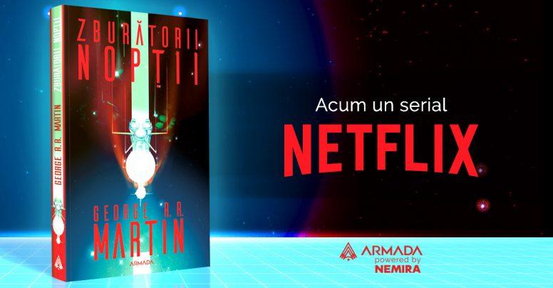 Zburătorii nopții – un SF Horror de la George R.R. Martin, acum și serial Netflix + Fragment în avanpremieră