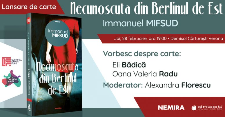 """""""Necunoscuta din Berlinul de Est"""", de Immanuel Mifsud – lansată la Cărturești Verona"""