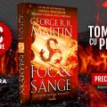 Foc și sânge, de George R.R. Martin – anunț câștigători TOMBOLĂ