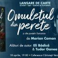 Omulețul din perete și alte povestiri fantastice, de Marian Coman, se lansează pe 18 aprilie