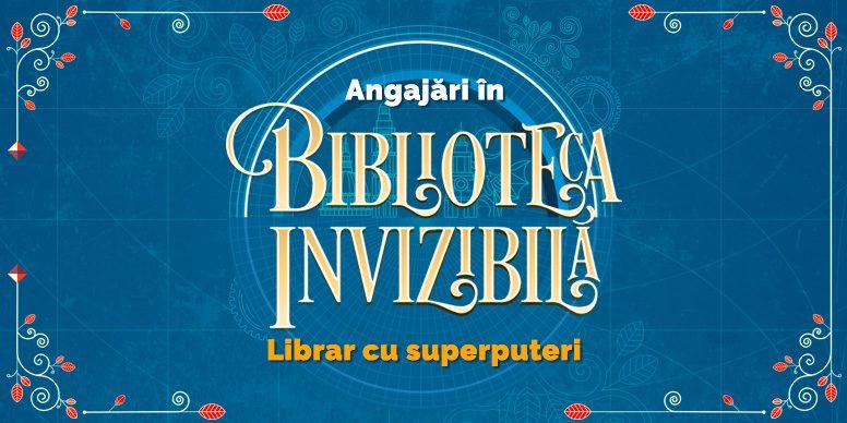 Angajări în Biblioteca invizibilă! Se caută librar cu superputeri