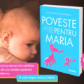 """Jurnalista Ioana Bâldea Constantinescu lansează """"Poveste pentru Maria. O carte despre copilărie"""", părinți și dragoni [FRAGMENT]"""