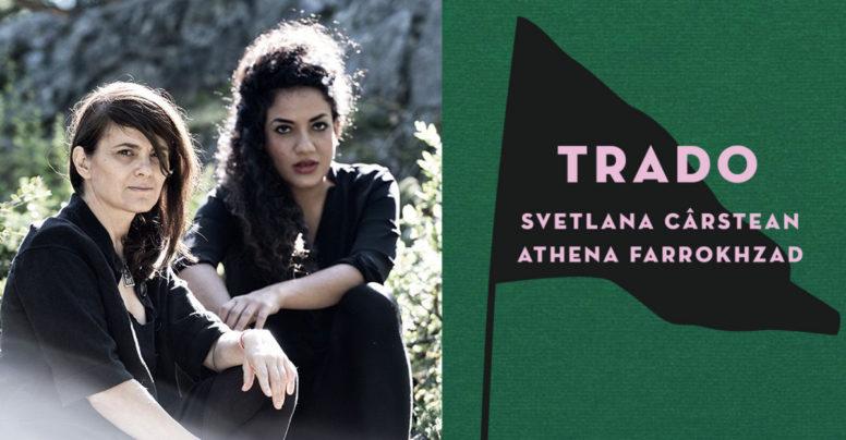 TRADO, de Svetlana Cârstean și Athena Farrokhzad – acum și în limba poloneză!