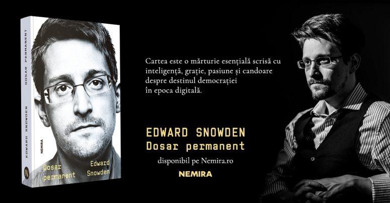 Autobiografia lui Edward Snowden – o mărturie care a schimbat lumea. Exclusiv la Nemira