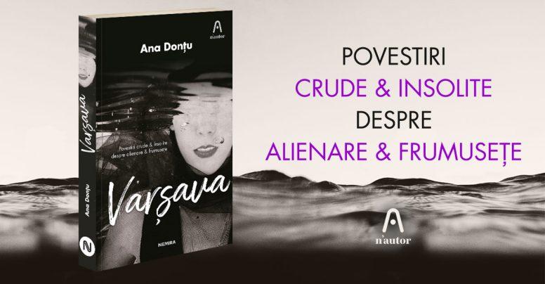 Povești crude și insolite despre frumusețe: Varșava, de Ana Donțu, NOU în colecția n'autor