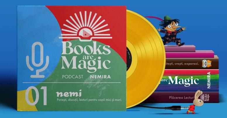 Podcastul Books are Magic – Nemi #01 – Lectură pentru cei mici