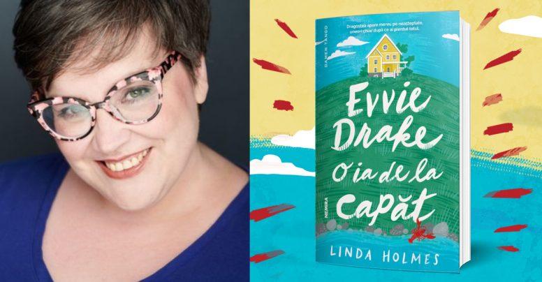 """Q&A cu Linda Holmes, autoarea romanului """"Evvie Drake o ia de la capăt"""" – sfaturi despre scris și liste de comedii romantice"""