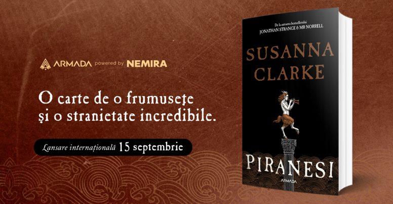 [Fragment în avanpremieră] Lansare internațională: Piranesi, de Susanna Clarke