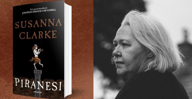 Premiile Costa: Susanna Clarke e nominalizată pentru PIRANESI după 16 ani după hitul Jonathan Strange & Mr. Norell
