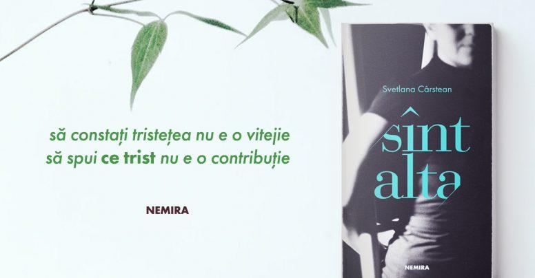 O carte-eveniment: SÎNT ALTA, de Svetlana Cârstean