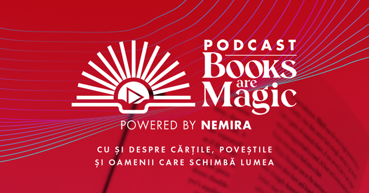 Lansare podcast Books are magic powered by Nemira cu Filip Standavid