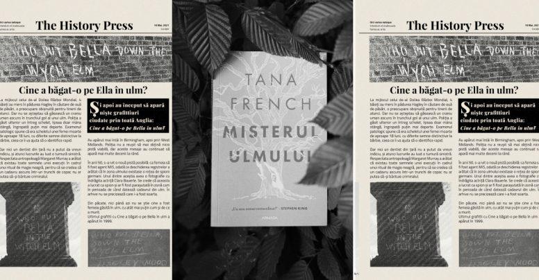 Povestea reală care a inspirat thrillerul Misterul ulmului, de Tana French