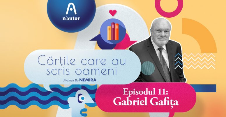 """Cărțile care au scris oameni – Gabriel Gafița: """"Cred că literatura română în ansamblul ei este subapreciată"""""""
