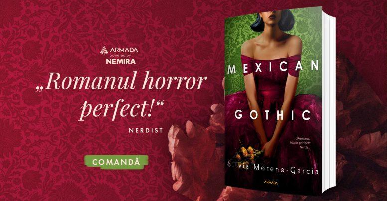 AVANPREMIERĂ: Mexican Gothic, de Silvia Moreno-Garcia